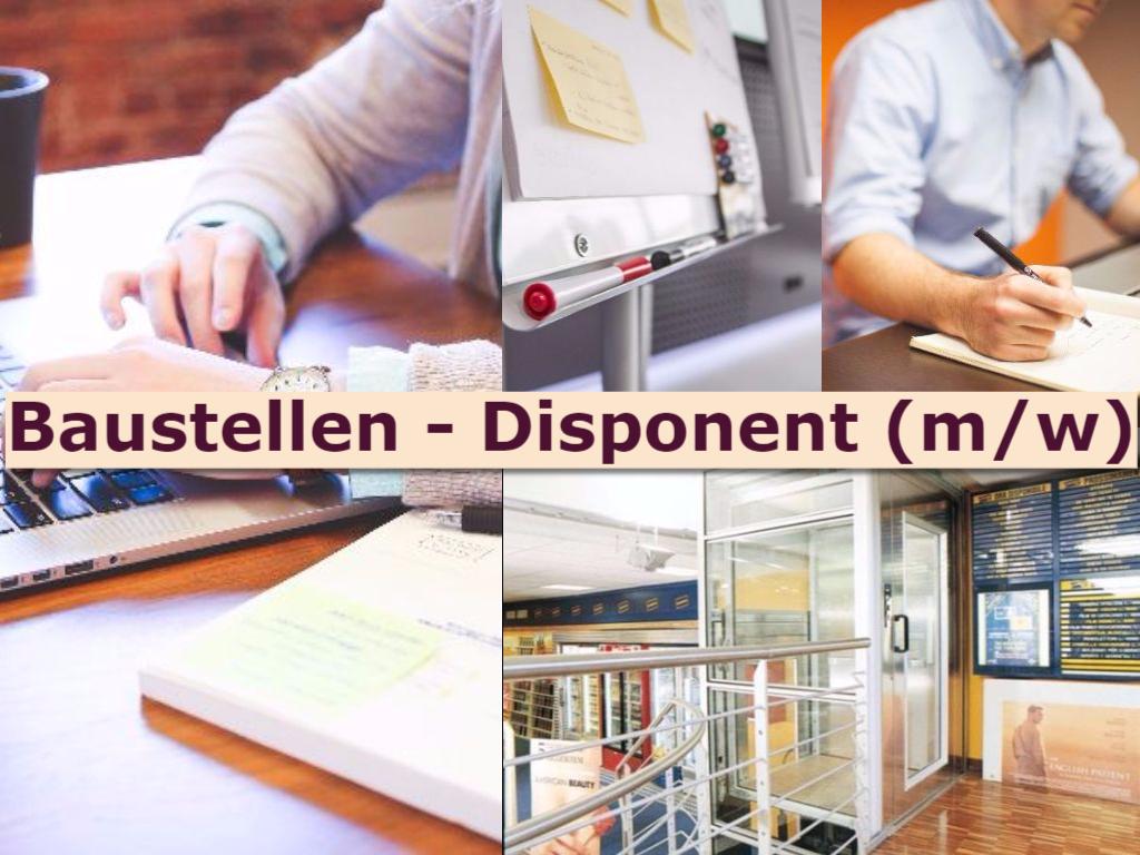 Stellenangebot Baustellen - Disponent / Baustellen - Disponentin